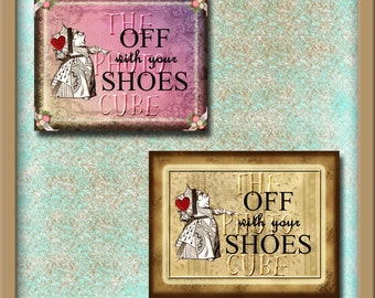 ALiCe In WoNDeRLaNd - Off WiTH YoUR SHoES- 10x8 Posters- INSTaNT DOWNLoAD- TWO Printable Collage Sheet Download JPG Digital File