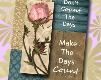 Don't Count The Days Make The Days Count- Wall Decor- 8x10 -Printable JPG Digital File- Instant Download