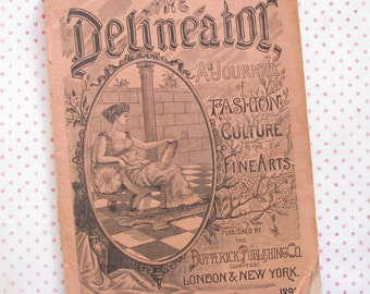 The Old Styles..Wonderful Vintage 1892 Delineator Fashion Magazine