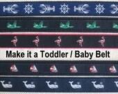 Child Belt / Toddler Belt / Kid's Canvas Belt / D-ring Belt / Ribbon Belt / Baby Belt - Make a child size - Lobster Whale Golf Lacrosse Duck