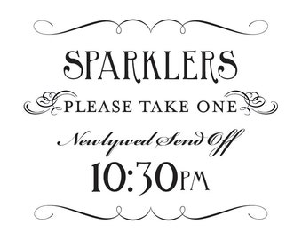 Sparkler Send Off Sign Printable 10:30pm DIY Digital File PDF Favor Signage Wedding Do it Yourself 8x10 and 5x7 Fancy