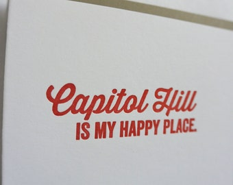 DC Love Letterpress Card: Capitol Hill is my Happy Place