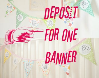 Deposit for customized bunting banner