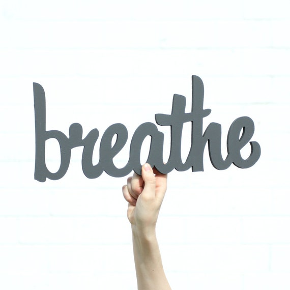 breathe handmade wood sign - wall decoration for vintage or modern decor