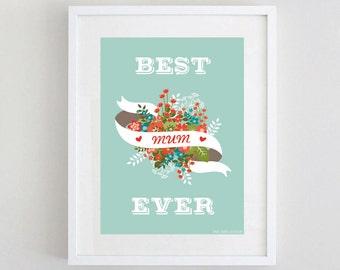 "Mother Print ""Best Mum Ever"" in mint colour Downloadable Art Print"