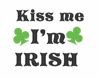 Kiss Me I'm IRISH Machine Embroidery Design