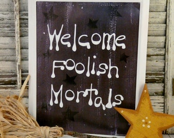 Welcome foolish mortals sign digital -  Maleficent Halloween black  words vintage style sleeping beauty saying