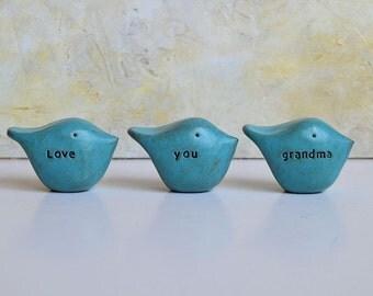 Gift for grandma ... love you grandma ... Three rustic turquoise handmade clay birds ... Word Birds