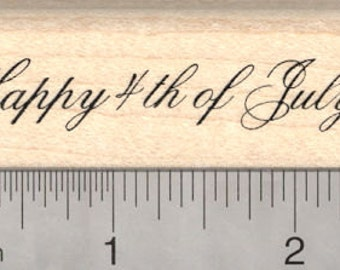 Happy 4th of July Rubber Stamp, American Independence Day E24707 Wood Mounted