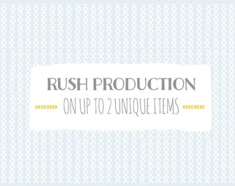 Add RUSH production