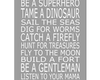 Be A Superhero - Baby Boy Nursery Art Quote - 11x14 Print - CHOOSE YOUR COLORS - Shown in Gray and White