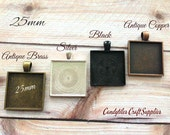 25pk...Square Pendant Trays....MIX and MATCH. Trays  are 1 inch...SPT