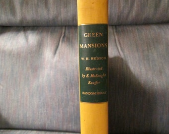 1944--Green Mansions--By W.H. Hudson--HC--Illustrated By E. McKnight Kauffer--A Romance Of The Tropical Forest