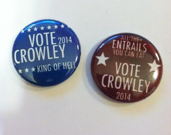 Vote Crowley 2014 one inch button red or blue - Supernatural Inspired