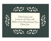 Here I am Lord... Inspirational Art paper cut border mat 5X7 unframed