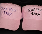 Bad Hair Day- Ladies Embroidered Pink Hat