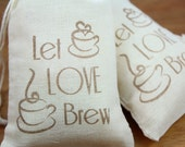 "Wedding Favor Bags 3.25"" x 5"" - Let Love Brew - Set of 100"
