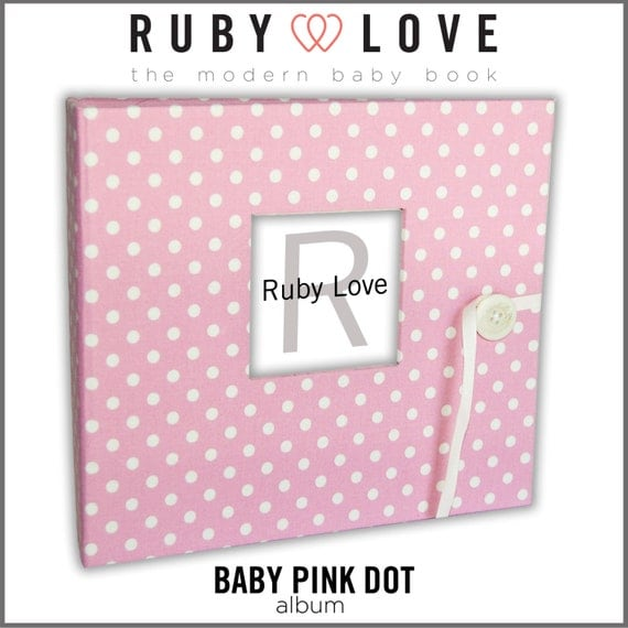 Baby Book . Baby Memory Book . BABY PINK DOT Album . Ruby Love Modern Baby Memory Book
