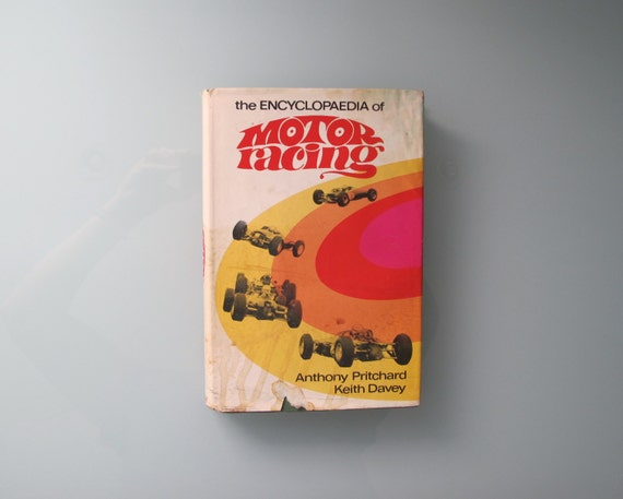 The Encyclopaedia of Motor Racing 1969 Hardcover First Edition Anthony Pritchard and Keith Davey