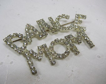 Rhinestone Pin / Costume Supply / sparkly / retro / Vintage pin / DANCE MOM / brooch / upcycle / Proud Mama / dance costume / Mother / gift