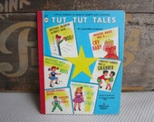 Vintage 1975 Tut Tut Tales Little Lessons in Healthy Habits and Manners Book