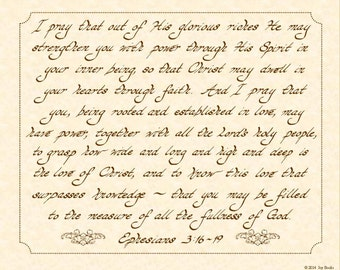 EPHESIANS 3:16-19 NIV --- 8 X 10 Hand Written Calligraphy Art Print on Natural Parchment in Sepia Brown Ink Prayer Scripture Love of Christ