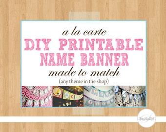 DIY Printable Name Add On Banner