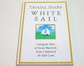 White Sail By Thinley Norbu Vintage Buddhism Book
