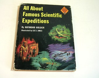 All About Famous Scientific Expeditions By Raymond Holden Vintage Childrens Book