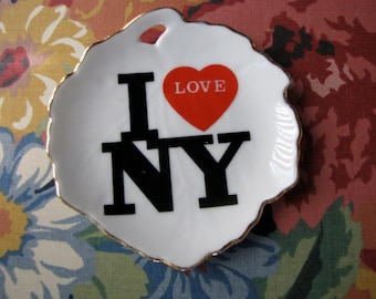 I Love New York What Not Dish /  Jewelry/ Ring Tray / N.Y. Candy Dish/  N.Y. Wall Decor