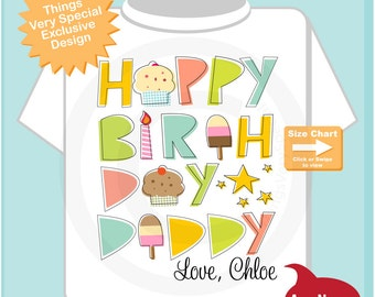 Happy Birthday Daddy Shirt, Personalized Happy Birthday Daddy Shirt or Onesie with Child's Name, Happy Birthday to Me Shirt (08072014a)