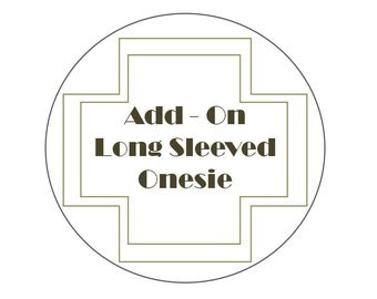 Add-On: White Long Sleeved Onesie