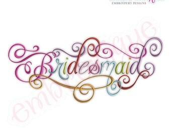 Bridesmaid Calligraphy Script- Instant Download -Digital Machine Embroidery Design