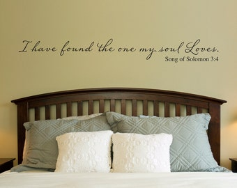 Christian Wall Decal   I Have Found The One My Soul Loves   Wall Decal Quote