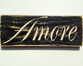 AMORE (Choose Color) Italian Love Rustic Shabby Chic Sign Anniversary Wedding Home Door Wall Welcome Hanger