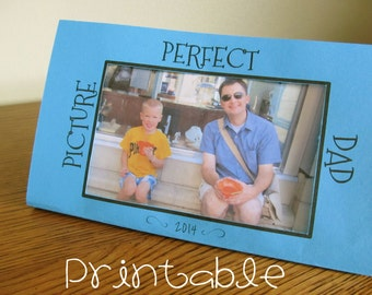 Printable- PDF- Picture Perfect Dad- Father's Day Gift Idea