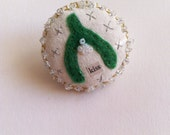 Made with Love - Merry Mistletoe art pin brooch pin