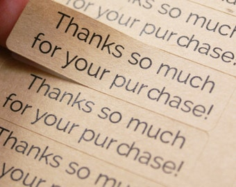 80 THANKS SO MUCH FoR YoUR PuRCHASE! kraft brown stickers - 1/2 x 1 3/4 inch kraft stickers - gift wrapping, packaging, shop supply
