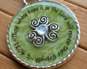 Those whose hope is in the Lord will renew their strength...Isaiah 40:31 green and silver word quote scripture pendant necklace with chain