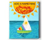 YOU Are my SUNSHINE, PERSONALIZED 8x10 painting, wall art for childrens rooms, sailboat nursery decor
