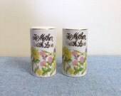 To Mother with Love - Salt and Pepper Shakers - Ceramic Japan