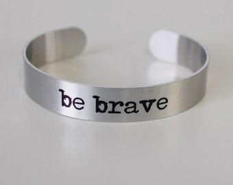 """be brave 1/2"""" aluminum cuff"""
