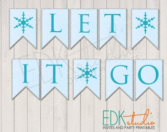FROZEN Party// Let It Go//Banner Birthday Printable Instant Download