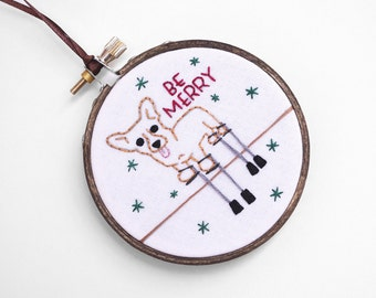 "Corgi on Stilts Handmade Christmas Ornament -""Be Merry"" 3"" Embroidery Hoop Christmas Ornament or Corgi Art for Corgi Lover"