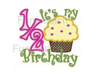 It's my 1/2 half birthday cupcake applique machine embroidery design