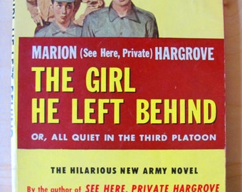 Vintage Paperback Book Marion Hargrove The Girl He Left Behind 1950s WW2 Pulp Fiction Novel Rockabilly War All Quiet in the Third Platoon