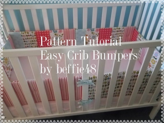 Diy Crib Bumper Pattern Tutorial 6 Piece Easy To Make Pdf