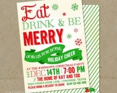 Eat Drink and be Merry Christmas Party Invitations DIY