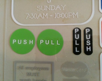 Push sign / pull sign / enter sign / closed sign / enter sign / exit sign  DOUBLE SIDED