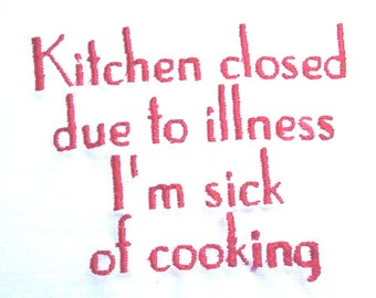 Kitchen closed - embroidered flour sack towel